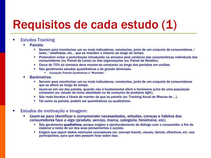 Requisitos de cada estudo (1)