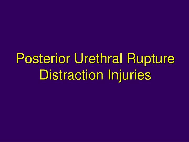 Posterior Urethral Rupture