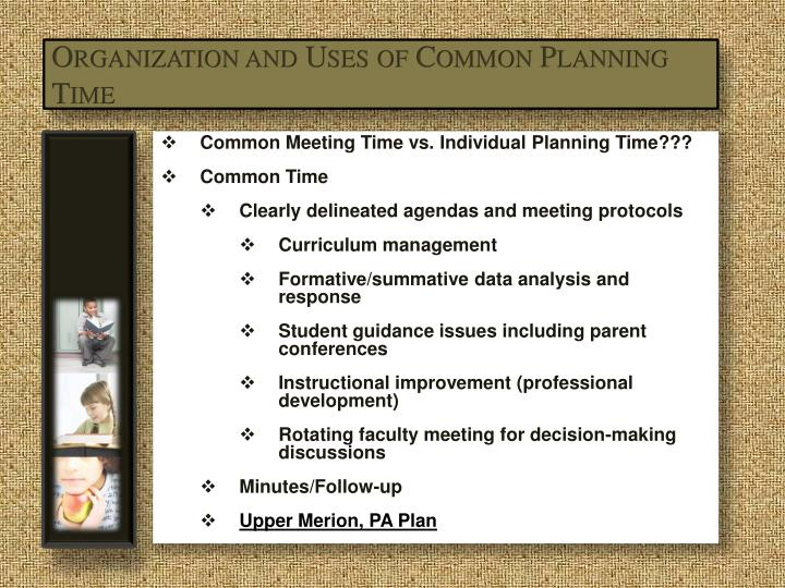 Organization and Uses of Common Planning Time