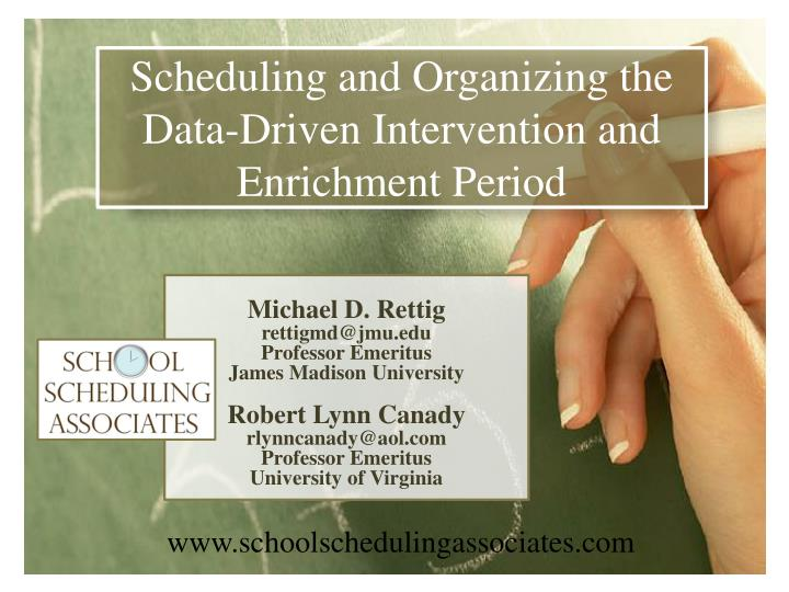 Scheduling and Organizing the Data-Driven Intervention and Enrichment Period