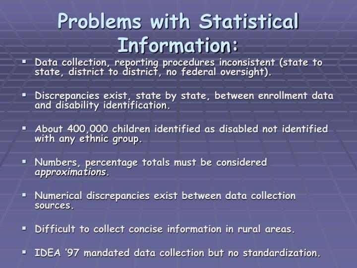Problems with Statistical Information: