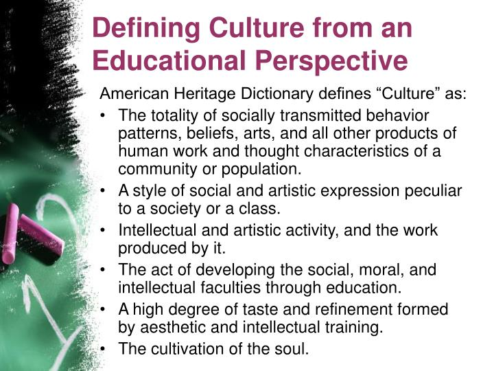 Defining Culture from an Educational Perspective