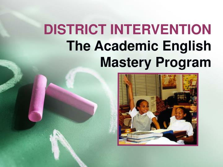 DISTRICT INTERVENTION