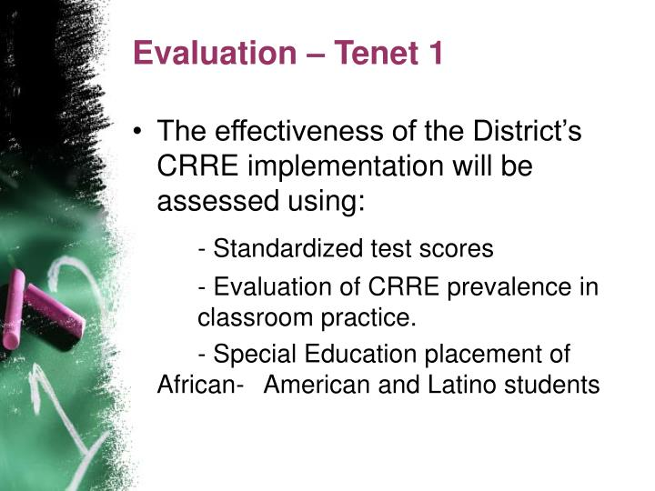 Evaluation – Tenet 1