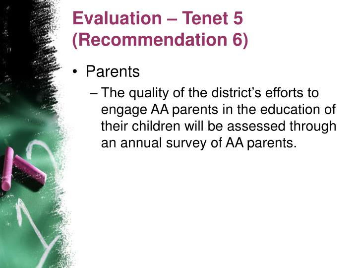 Evaluation – Tenet 5