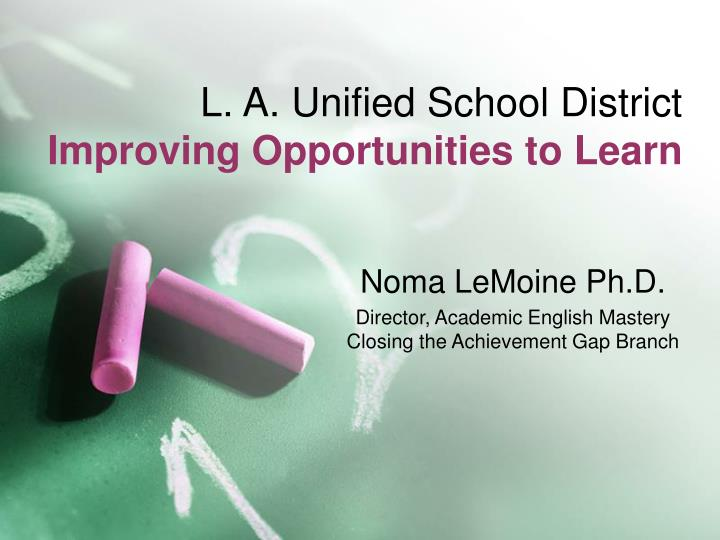 L. A. Unified School District
