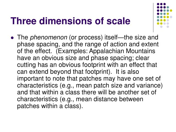 Three dimensions of scale