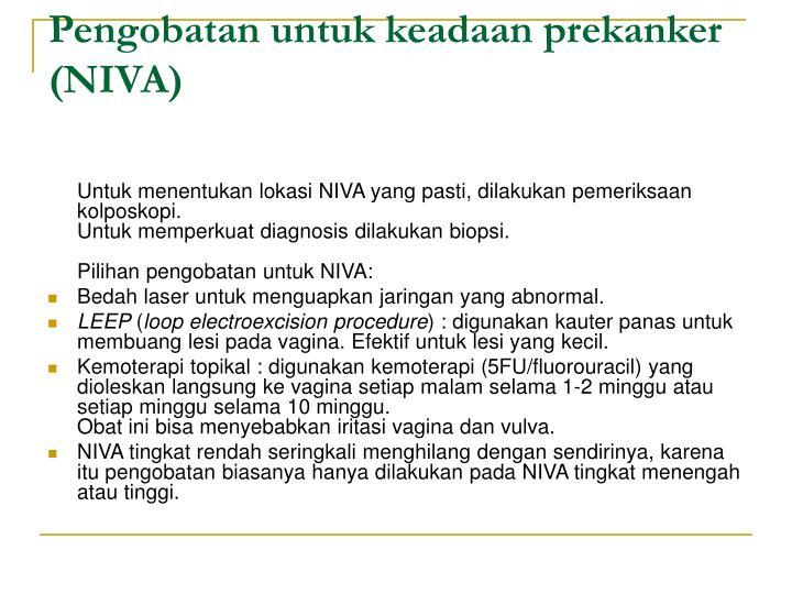 Pengobatan untuk keadaan prekanker (NIVA)