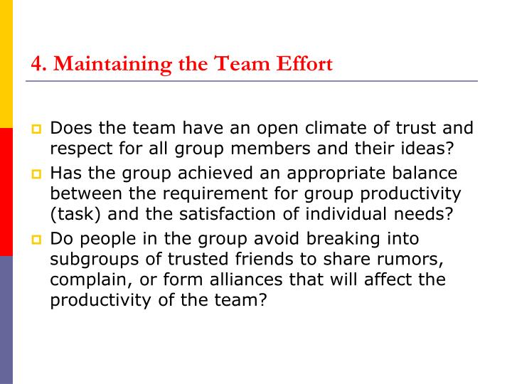 4. Maintaining the Team Effort