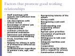 factors that promote good working relationships