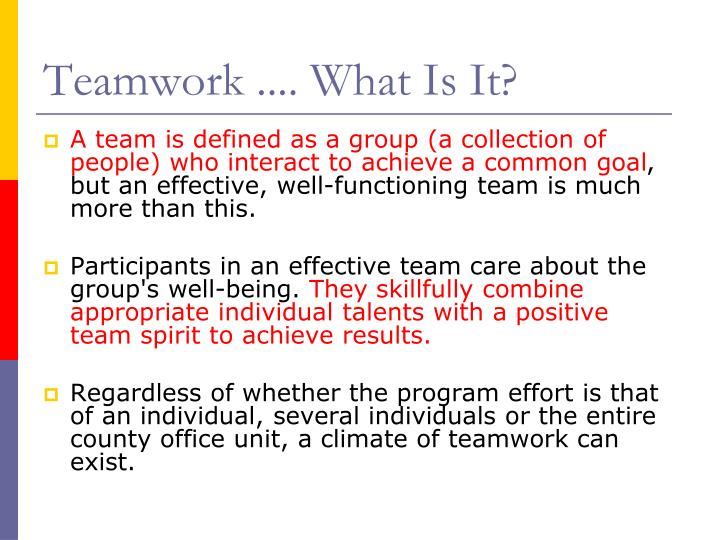 Teamwork .... What Is It?