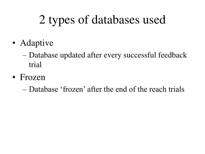 2 types of databases used