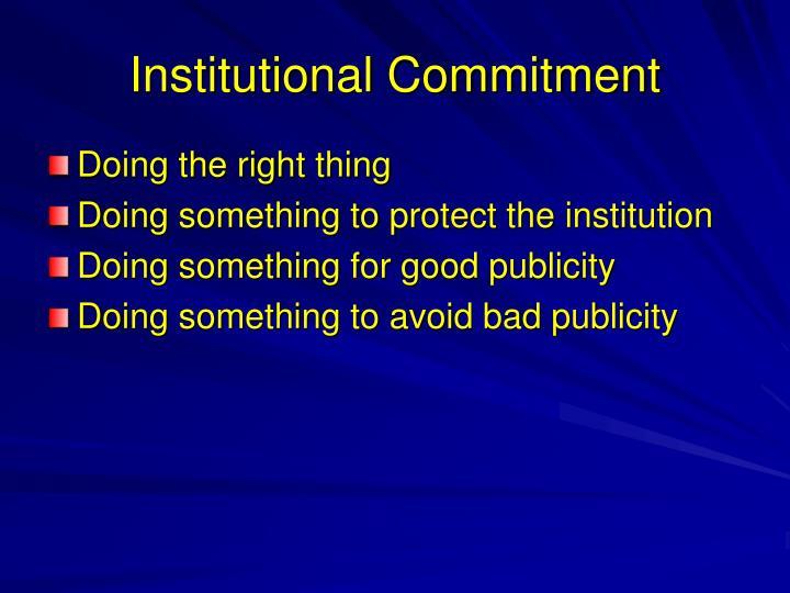 Institutional Commitment