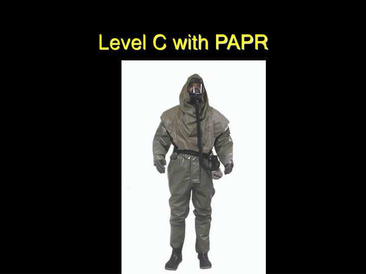 Level C with PAPR