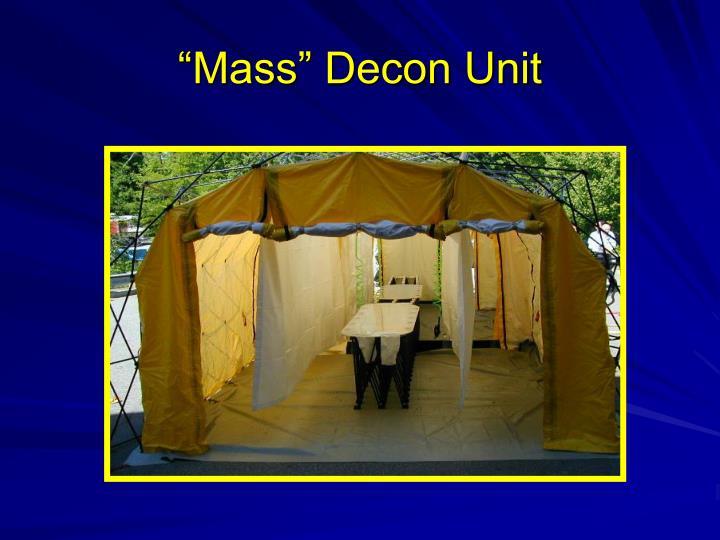 """""""Mass"""" Decon Unit"""