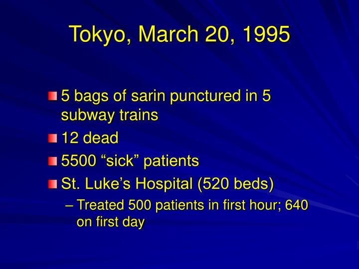 Tokyo, March 20, 1995