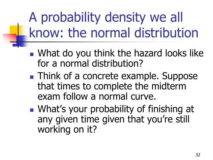 A probability density we all know: the normal distribution
