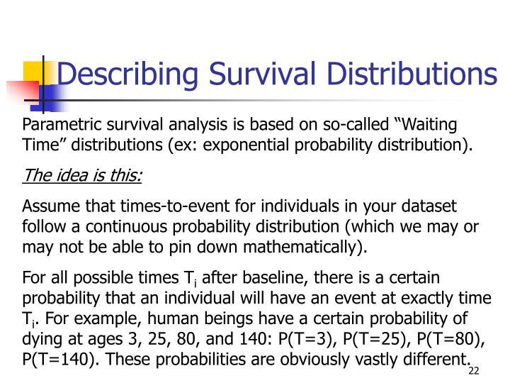 Describing Survival Distributions
