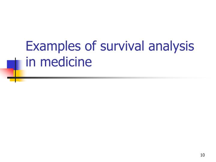 Examples of survival analysis in medicine