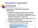 parametric regression techniques