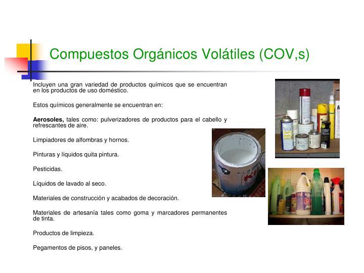 Compuestos Orgánicos Volátiles (COV,s)