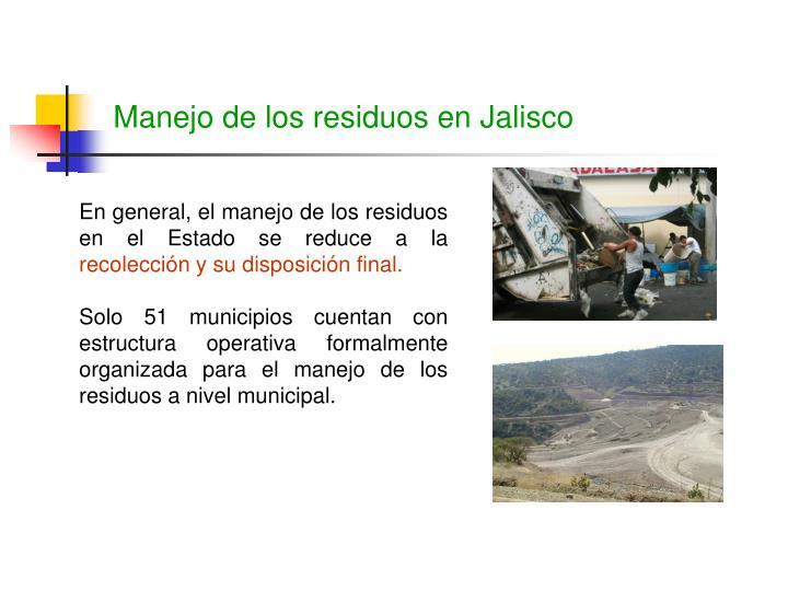 Manejo de los residuos en Jalisco