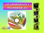 cd grabables y regrabables