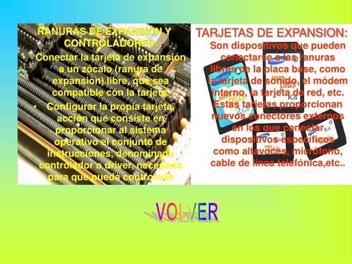 TARJETAS DE EXPANSION: