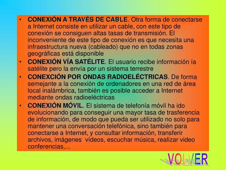 CONEXIÓN A TRAVÉS DE CABLE
