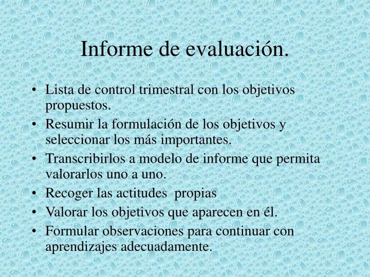 Informe de evaluación.