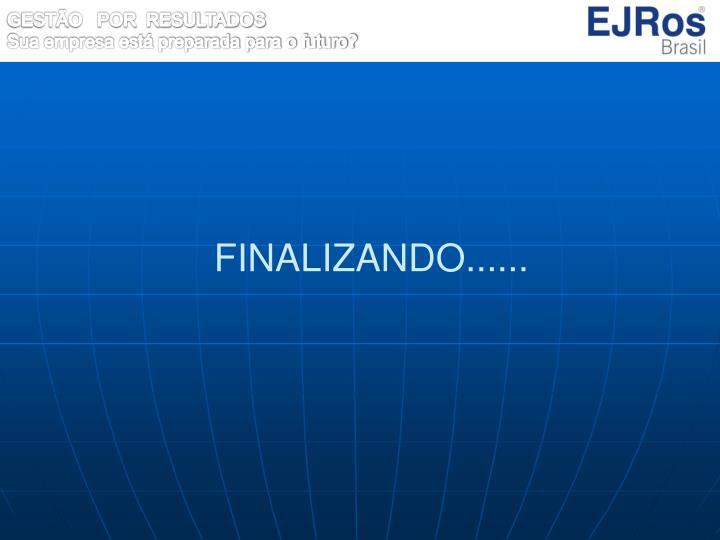 FINALIZANDO......