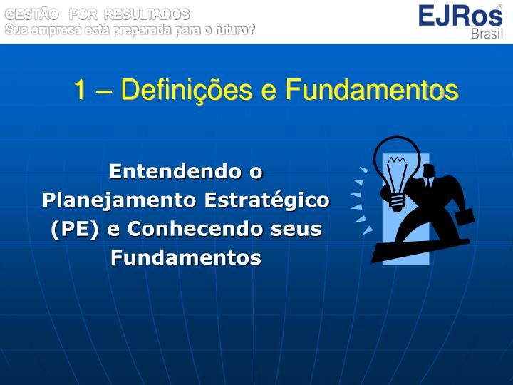 1 – Definições e Fundamentos