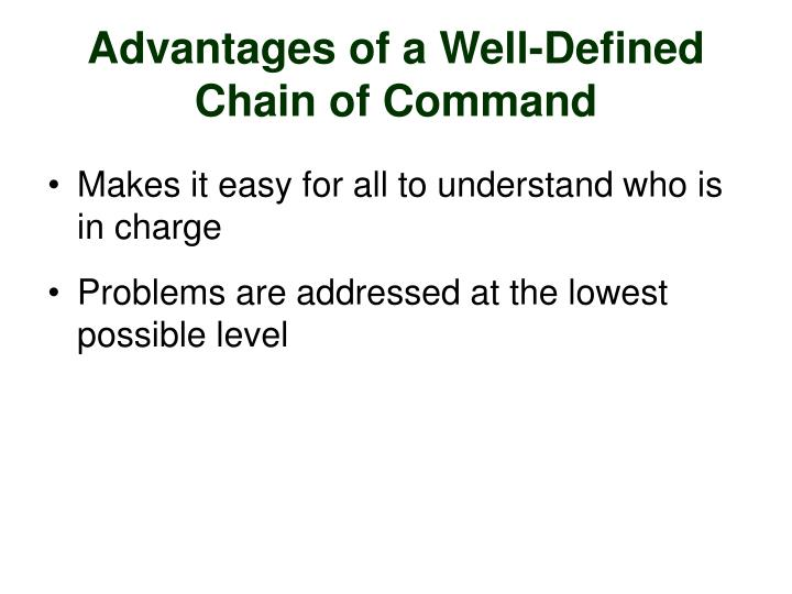 Advantages of a Well-Defined Chain of Command