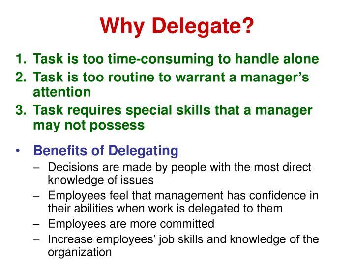 Why Delegate?