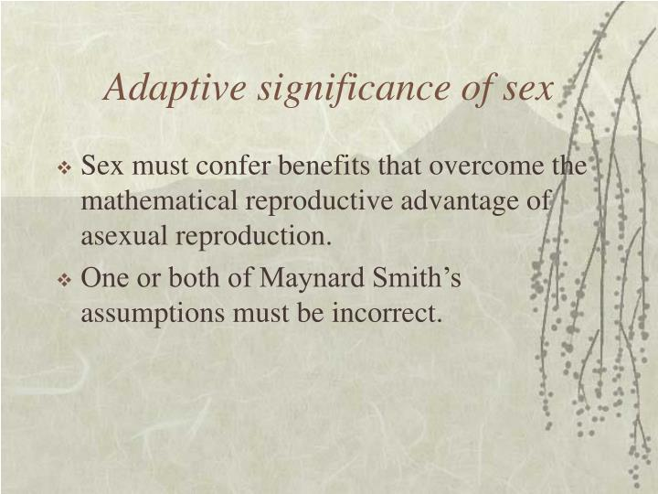 Adaptive significance of sex