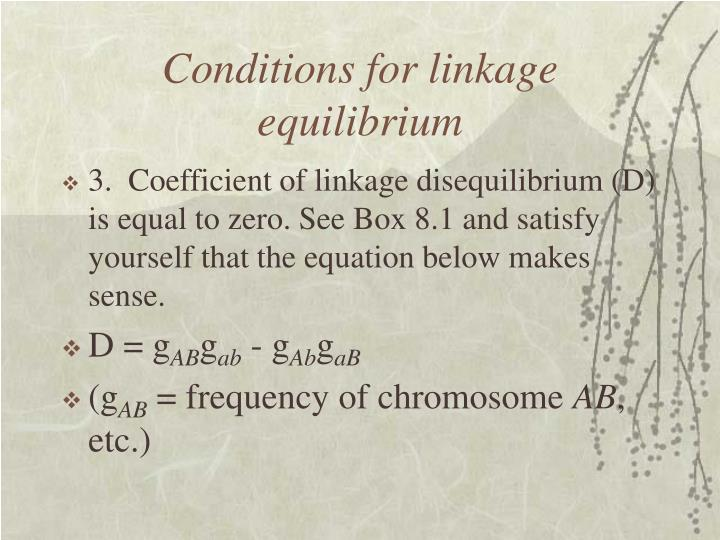 Conditions for linkage equilibrium