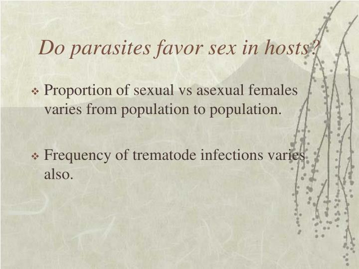 Do parasites favor sex in hosts?