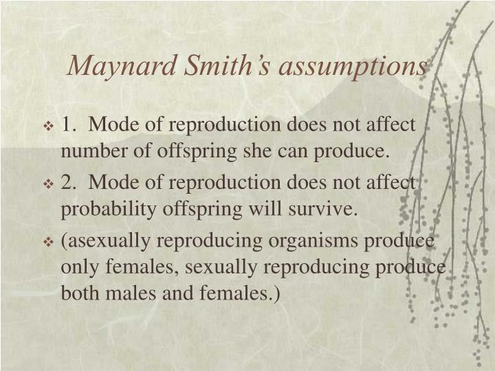 Maynard Smith's assumptions