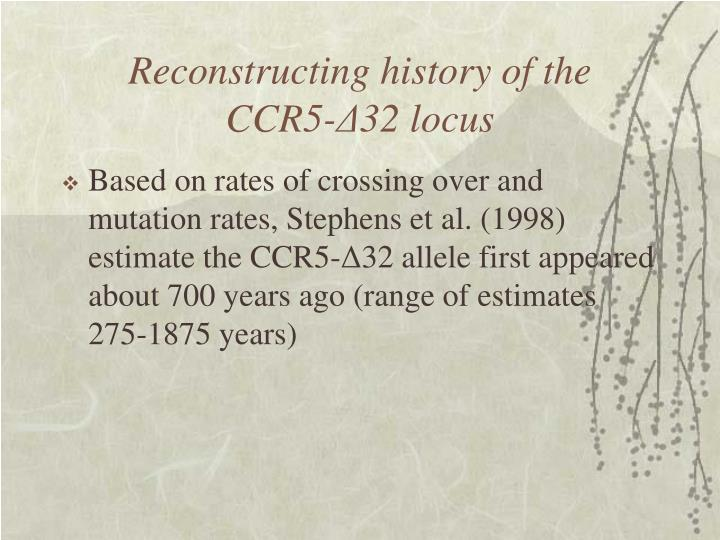 Reconstructing history of the
