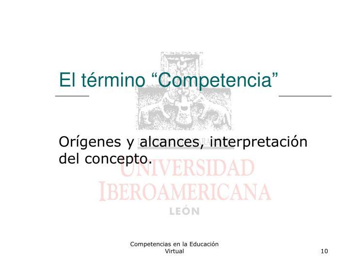 "El término ""Competencia"""