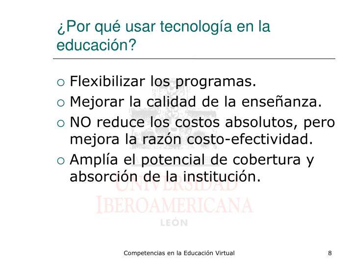 ¿Por qué usar tecnología en la educación?