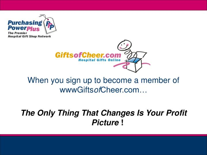 The Only Thing That Changes Is Your Profit Picture