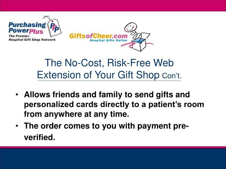 The No-Cost, Risk-Free Web