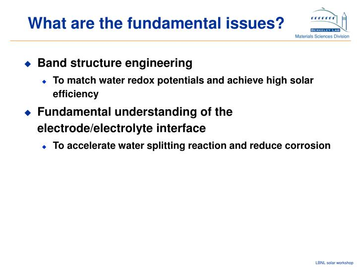 What are the fundamental issues?