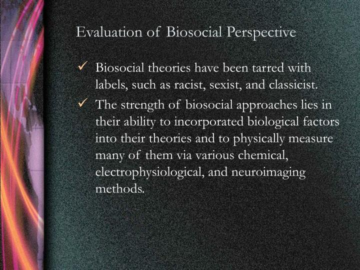Evaluation of Biosocial Perspective