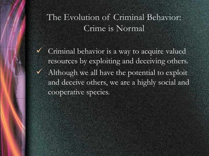 The Evolution of Criminal Behavior: