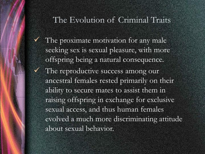 The Evolution of Criminal Traits