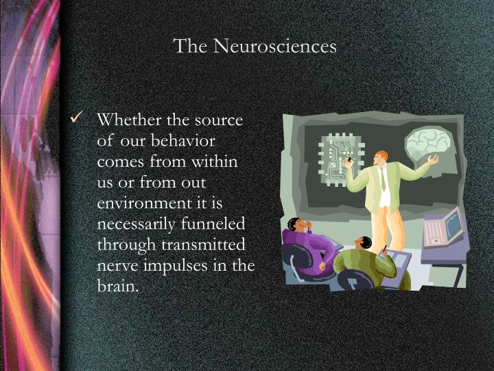 The Neurosciences