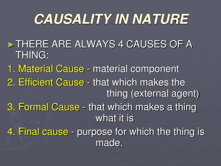 CAUSALITY IN NATURE