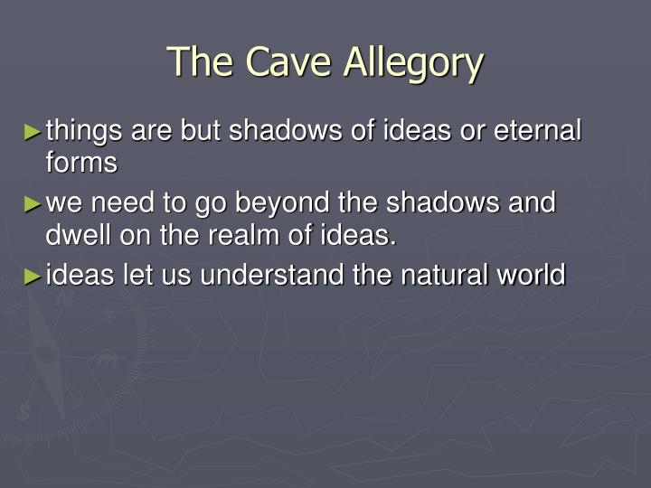 The Cave Allegory